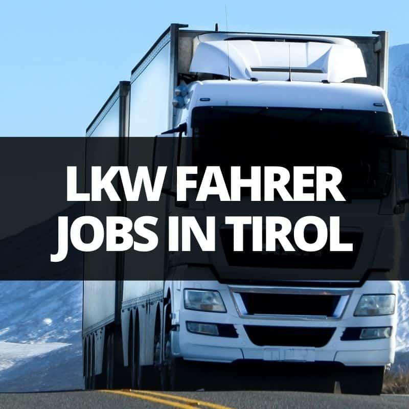 Lkw fahrer jobs in tirol finden