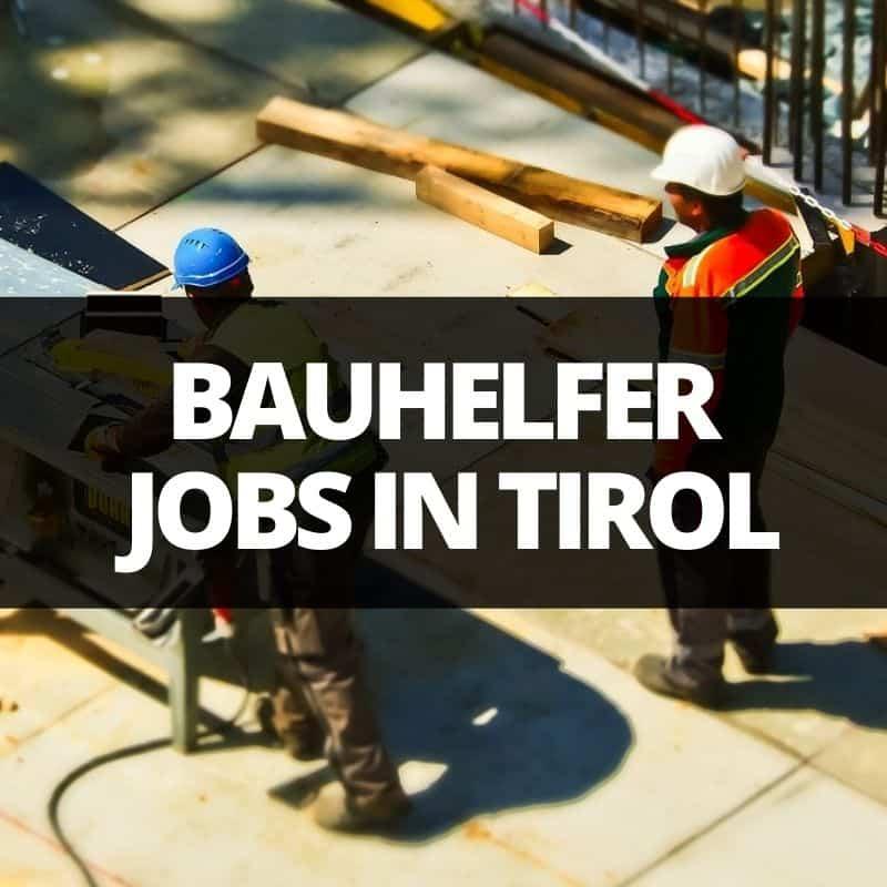 bauhelfer jobs tirol