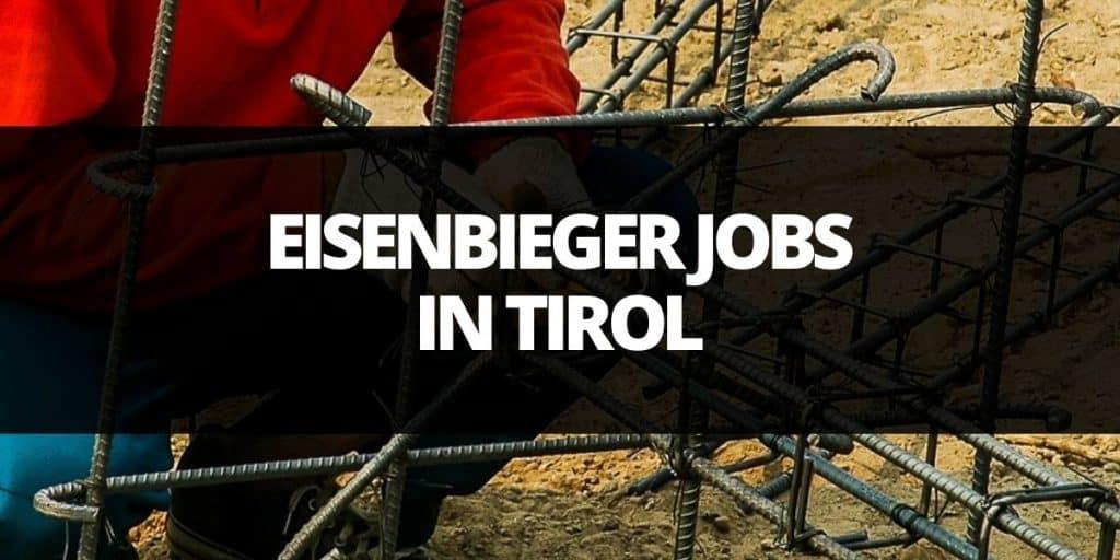 eisenbieger job tirol