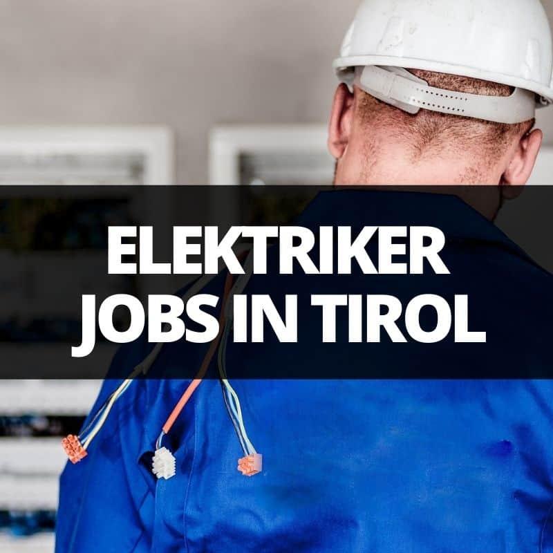 elektriker jobs tirol