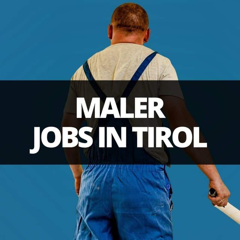 maler jobs tirol