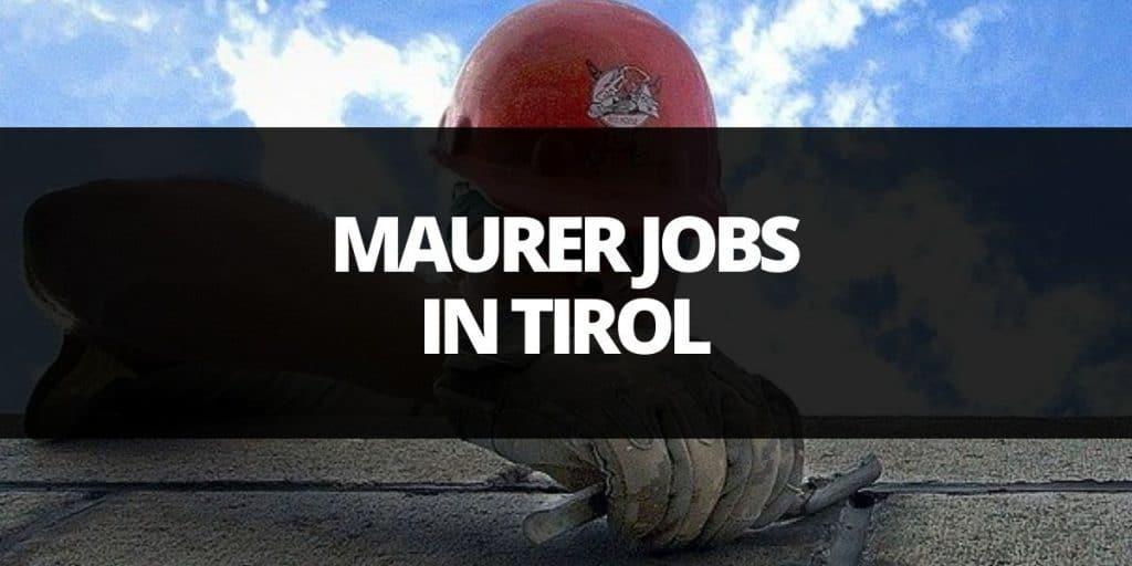 maurer job in tirol
