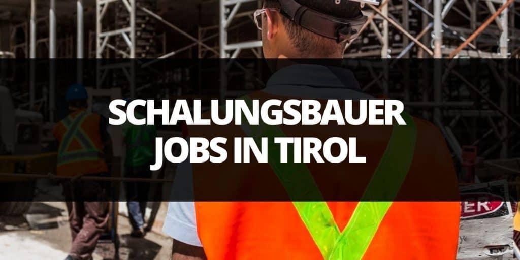 schalungsbauer job in tirol.