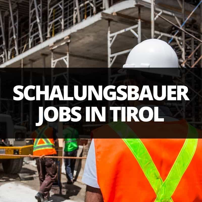 schalungsbauer jobs tirol