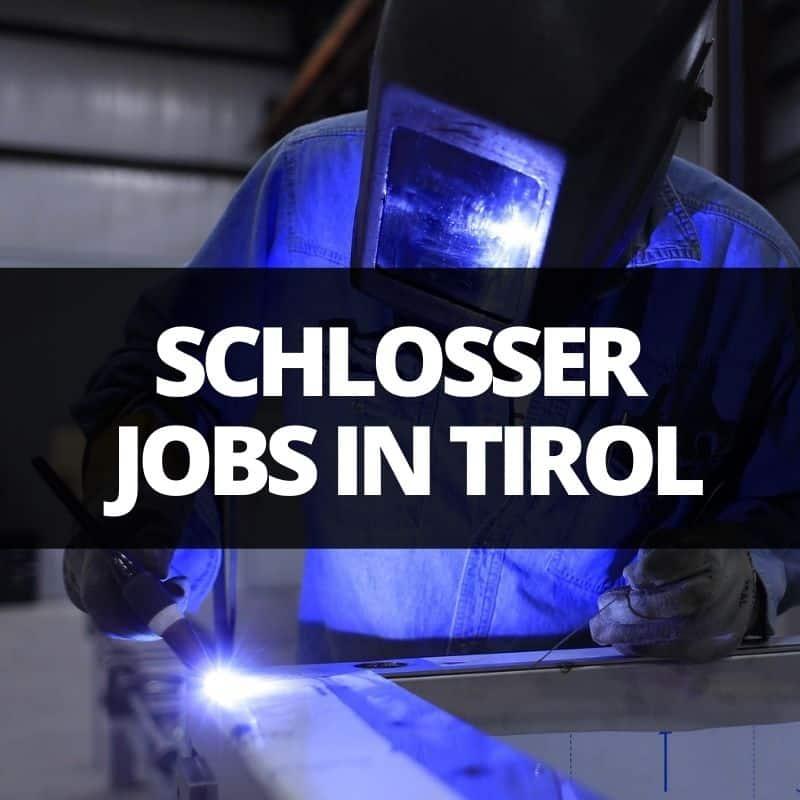schlosser jobs tirol